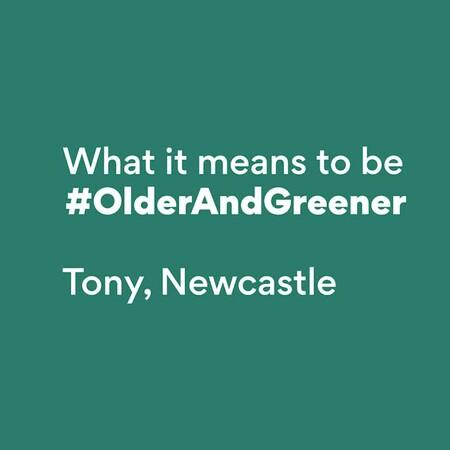 How Tony is #OlderAndGreener (3)